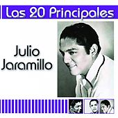 Las 20 Principales de Julio Jaramillo by Julio Jaramillo
