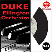 Duke Ellington Orchestra Live by Duke Ellington