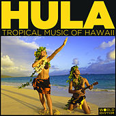 Hula: Tropical Music of Hawaii by Various Artists