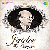 Jaidev The Composer by Various Artists