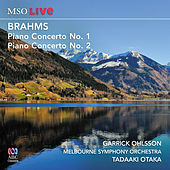 Brahms Piano Concerto No. 1 and Piano Concerto No. 2 by Garrick Ohlsson