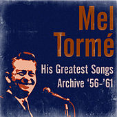 His Greatest Songs Archive '56-'61 by Mel Torme