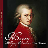 Mozart Wolfgang Amadeus: The Genious by Wolfgang Amadeus Mozart