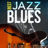Best - Jazz Blues by Various Artists