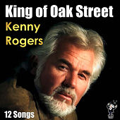 King of Oak Street by Kenny Rogers