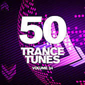 50 Trance Tunes, Vol. 34 by Various Artists