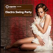 Napster Pres. Electro Swing Party, Vol. 2 by Various Artists