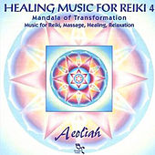 Music for Healing Reiki Vol 4. by Aeoliah