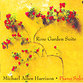 Rose Garden Suite by Michael Allen Harrison