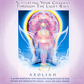 Activating Chakras by Aeoliah