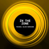 In the Zone by Michael Allen Harrison