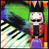 The Nutcracker Suite, Op. 71 A by Michael Allen Harrison