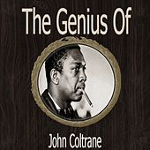 The Genius of John Coltrane by John Coltrane