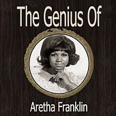 The Genius of Aretha Franklin by Aretha Franklin