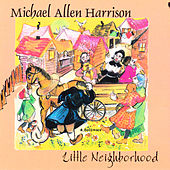Little Neighborhood by Michael Allen Harrison