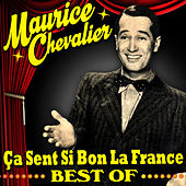 Ça sent si bon la France - Best Of by Maurice Chevalier