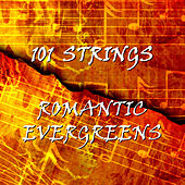 Romantic Evergreens by 101 Strings Orchestra