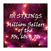 Million Sellers of the 50's, 60's & 70's by 101 Strings Orchestra