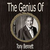 The Genius of Tony Bennett by Tony Bennett