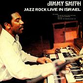 Jazz Rock - Live In Israel by Jimmy Smith