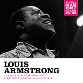 Complete New York Town Hall & Boston Symphony Hall Concerts (Bonus Track Version) by Louis Armstrong