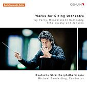Works for String Orchestra by German String Philharmonic