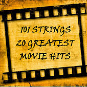 20 Greatest Movie Hits by 101 Strings Orchestra