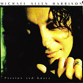 Passion and Grace by Michael Allen Harrison