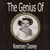 The Genius of Rosemary Clooney by Rosemary Clooney