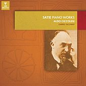 Satie: Piano Works by Aldo Ciccolini