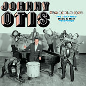 Hum-Ding-a-Ling. The 1957-1959 Rock & Roll Recordings by Johnny Otis