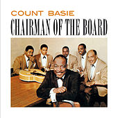 Chairman of the Board (Bonus Track Version) by Count Basie