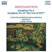 SHOSTAKOVICH: Symphonies Nos. 6 and 12 by Slovak Radio Symphony Orchestra