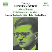 SHOSTAKOVICH: Cello Sonata (arr. for Viola) / Viola Sonata by Annette Bartholdy
