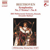 BEETHOVEN: Symphonies Nos. 3 and 8 by Belgian Radio and Television Philharmonic Orchestra