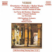 VERDI: Overtures / Preludes / Ballet Music by Slovak Radio Symphony Orchestra