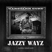 Jazzy Ways by Guru