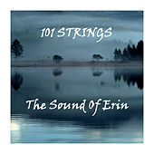 The Soul of Erin by 101 Strings Orchestra