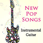 New Pop Songs: Instrumental Guitar by The O'Neill Brothers Group