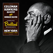 Complete Birdland Broadcast. New York, September 1952 (with Horace Silver) [Bonus Track Version] by Coleman Hawkins