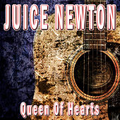 Queen of Hearts by Juice Newton