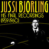 His Final Recordings (1959-1960) by Jussi Björling