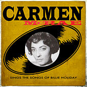 Sings the Songs of Billie Holiday by Carmen McRae