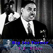 S.K. Blues by Big Joe Turner