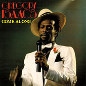 Come Along by Gregory Isaacs