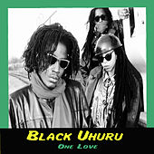 One Love by Black Uhuru