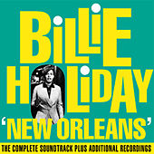 New Orleans: The Complete Soundtrack + Additional Recordings by Billie Holiday