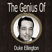 The Genius of Duke Ellington by Duke Ellington