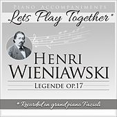 Piano Accompaniments for Henri Wieniawski Legende Op.17 by Let's Play Together