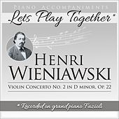 Piano Accompaniments for Henri Wieniawski Violin Concerto No.2 in D Minor Op.22 by Let's Play Together